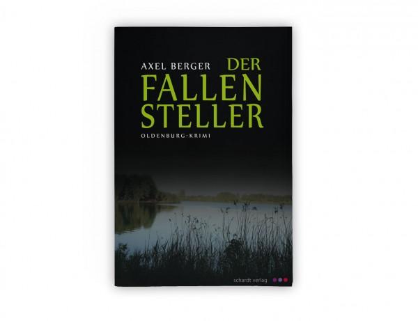 """""""Der Fallensteller"""" (Oldenburg-Krimi)"""